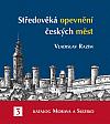 Středověká opevnění českých měst. 3, Katalog Morava a Slezsko