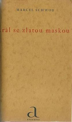 Král se zlatou maskou obálka knihy