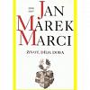 Jan Marek Marci, 1595-1667. Život, dílo, doba