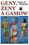 Geny, ženy a Gamow