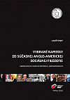 Vybrané kapitoly zo súčasnej anglo-americkej sociálnej filozofie: Liberalizmus, komunitarizmus, neomarxizmus.