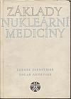 Základy nukleární medicíny
