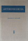 Arteriosklerosa, nejnovější poznatky