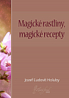 Magické rastliny, magické recepty
