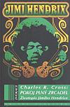 Pokoj plný zrcadel: Životopis Jimmiho Hendrixe