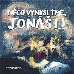 Něco vymyslíme, Jonáši! obálka knihy