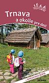 Trnava a okolie pre deti