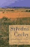Střední Čechy: Příroda, člověk, krajina