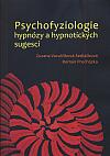 Psychofyziologie hypnózy a hypnotických sugescí