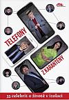 Telefony z karantény: 33 celebrit o životě v izolaci