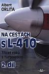 Na cestách s L-410  2.díl