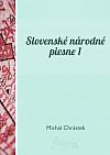 Slovenské národné piesne 1