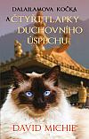 David Michie: Dalajlamova kočka a čtyři tlapky duchovního úspěchu