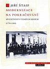 Modernizace na pokračování: Společnost v českých zemích (1770-1918)