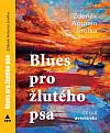 Blues pro žlutého psa