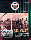 SK Plzeň: zapomenutá fotbalová legenda