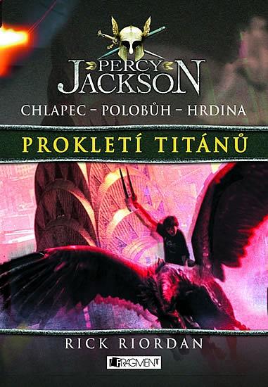 Kniha Prokletí Titánů (Rick Riordan)