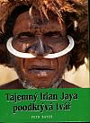 Tajemný Irian Jaya poodkrývá tvář