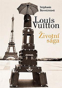 Louis Vuitton: Životní sága obálka knihy