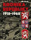 Kronika republiky 1918-1968