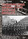 Československá armáda v čase Sametové revoluce. Proměny ozbrojených sil na přelomu osmdesátých a devadesátých let