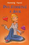 Dva Romeové a Julie