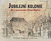 Jubilejní kolonie: 90 let dělnické kolonie v Ostravě-Hrabůvce