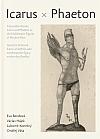 Nemístní hrdinové: Ikaros a Faethón jako emblematické figury moderního člověka