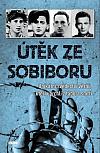Útěk ze Sobiboru: Unikátní svědectví vězňů, kteří uprchli z tábora smrti