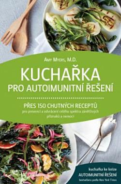 Kuchařka pro autoimunitní řešení obálka knihy