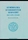 Symbolika svobodných zednářů (její vznik a význam)