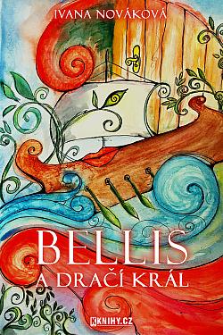 Bellis a dračí král obálka knihy