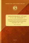 Medzinárodné vzťahy v 19. a 20. storočí I. (Národy juhovýchodnej Európy v siločiarach medzinárodnej politiky, 1804 - 1856)