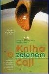 Kniha o zeleném čaji