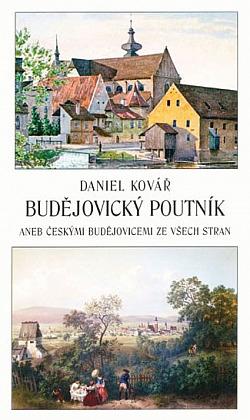 Budějovický poutník aneb Českými Budějovicemi ze všech stran obálka knihy