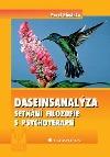 Daseinsanalýza: setkání filozofie s psychoterapií