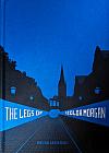 The Legs of Izolda Morgan: Selected Writings