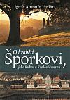 O hraběti Šporkovi, jeho Kuksu a Královédvorsku