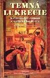 Temná Lukrécie - kriminální román z antického Říma