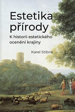 Estetika přírody: K historii estetického ocenění krajiny obálka knihy