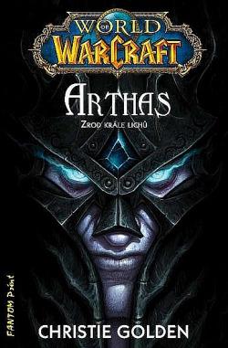 Arthas: Zrod krále Lichů