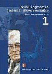 Bibliografie Josefa Škvoreckého 1. obálka knihy