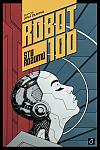 Robot 100: Sto rozumů