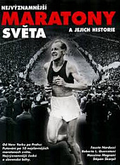 Nejvýznamnější Maratony světa a jejich historie obálka knihy