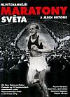 Nejvýznamnější Maratony světa a jejich historie