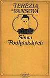 Sirota Podhradských a iné prózy