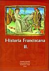 Historia Franciscana II.
