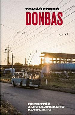 Donbas: Reportáž z ukrajinského konfliktu obálka knihy