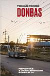 Donbas: Reportáž z ukrajinského konfliktu