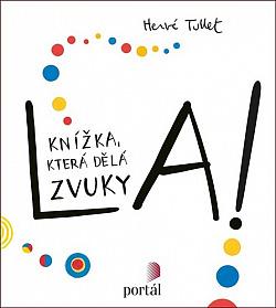 La! (Knížka, která dělá zvuky) obálka knihy